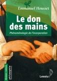 Emmanuel Housset - Le don des mains.