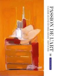 Emmanuel Jaeger et Bruno Ely - Passion de l'art - Galerie Jeanne Bucher Jaeger, depuis 1925.