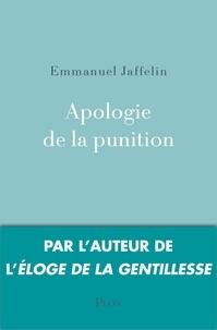 Emmanuel Jaffelin - Apologie de la punition.