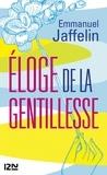 Emmanuel Jaffelin - Eloge de la gentillesse.