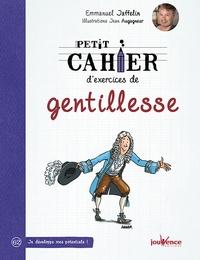 Emmanuel Jaffelin - Petit cahier d'exercices de gentillesse.