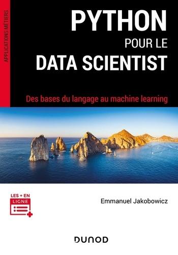 Python pour le data scientist. Des bases du langage au machine learning