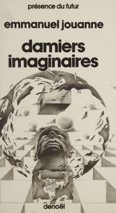 Emmanuel Jouanne - Damiers imaginaires.