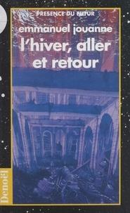 Emmanuel Jouanne - L'hiver, aller et retour.