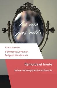 Emmanuel Jovelin et Antigone Mouchtouris - Remords et honte - Lecture sociologique des sentiments.