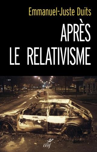 Après le relativisme