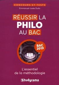 Emmanuel-Juste Duits - Réussir la philo au bac.