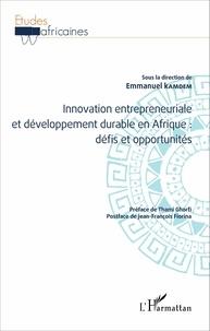 Emmanuel Kamdem - Innovation entrepreneuriale et développement durable en Afrique : défis et opportunités.