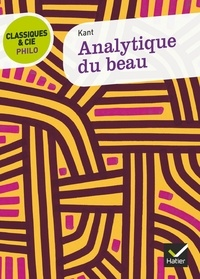 Emmanuel Kant - Analytique du beau.
