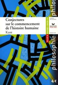 Emmanuel Kant - Conjectures sur le commencement de l'histoire humaine.