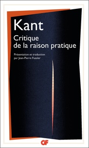 Emmanuel Kant - Critique de la raison pratique.