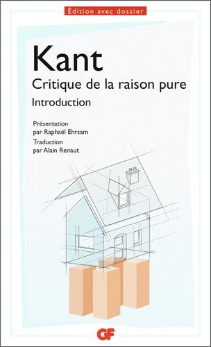 Emmanuel Kant - Critique de la raison pure - Introduction.