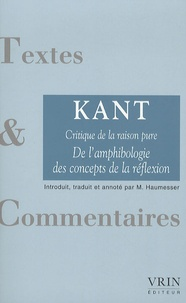 Emmanuel Kant - Critique de la raison pure - De l'amphibologie des concepts de la réflexion.