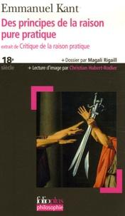 Emmanuel Kant - Des principes de la raison pure pratique - Extrait de Critique de la raison pratique.