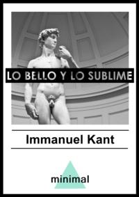Emmanuel Kant - Lo bello y lo sublime.
