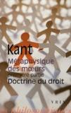 Emmanuel Kant - Méthaphysique des moeurs - Tome 1, Doctrine du droit.