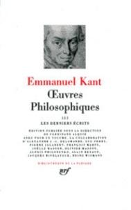 Emmanuel Kant - Oeuvres philosophiques - Tome 3, Les derniers écrits de 1792-1793.