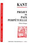 Emmanuel Kant - PROJET DE PAIX PERPETUELLE. - Esquisse philosophique 1795, édition bilingue français et allemand.