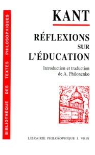 Réflexions sur l'éducation - Emmanuel Kant |