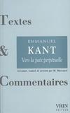 Emmanuel Kant - Vers la paix perpétuelle - Un projet philosophique.