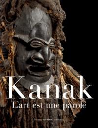 Emmanuel Kasarhérou et Roger Boulay - Kanak - L'art est une parole.