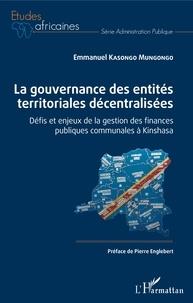 La gouvernance des entités territoriales décentralisées - Défis et enjeux de la gestion des finances publiques communales à Kinshasa.pdf