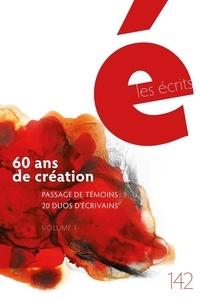 Emmanuel Kattan et Naïm Kattan - Les écrits. No. 142. Novembre 2014 - 60 ans de création. Passage de témoins : 20 duos.