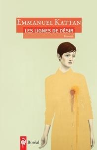 Emmanuel Kattan - Les lignes de désir.