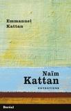 Emmanuel Kattan - Naïm Kattan - Entretiens.