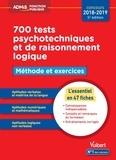 Emmanuel Kerdraon - 700 tests psychotechniques et de raisonnement logique - Méthode et exercices.