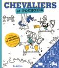 Emmanuel Kerner - Chevaliers et pochoirs - Avec 1 planche de pochoirs pour compléter les images.