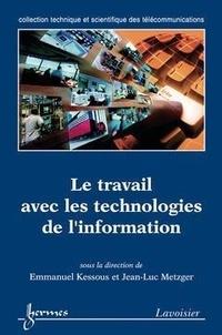 Emmanuel Kessous - Le travail et les technologies de l'information.
