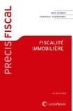 Emmanuel Kornprobst et Jean Schmidt - Fiscalité immobilière.