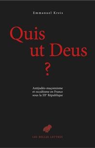 Goodtastepolice.fr Quis ut Deus ? - Antijudéo-maçonnisme et occultisme en France sous la IIIe République, 2 volumes Image