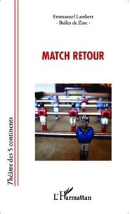 Emmanuel Lambert - Match retour.