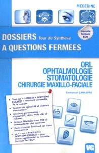 ORL Ophtalmologie Stomatologie Chirurgie maxillo-faciale - Emmanuel Lanaspre pdf epub