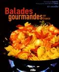 Emmanuel Laporte et Jean-Michel Labat - Balades gourmandes en France - 60 Recettes.