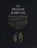 Emmanuel Latreille et Christian Besson - La dégelée Rabelais.