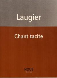 Emmanuel Laugier - Chant tacite.