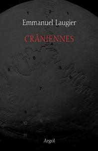 Emmanuel Laugier - Crâniennes.