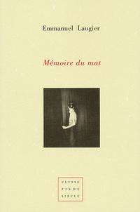 Emmanuel Laugier - Mémoire du mat.