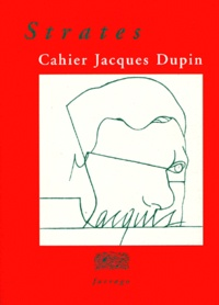 Emmanuel Laugier - Strates - Cahier Jacques Dupin.
