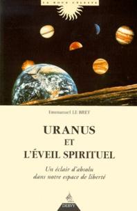 Emmanuel Le Bret - Uranus et l'éveil spirituel.