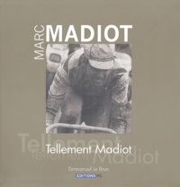 Histoiresdenlire.be Marc Madiot - Tellement Madiot Image