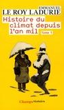 Emmanuel Le Roy Ladurie - Histoire du climat depuis l'an mil - Tome 1.