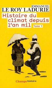 Téléchargement du portail Ebooks Histoire du climat depuis l'an mil  - Tome 1