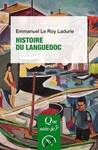 Emmanuel Le Roy Ladurie - Histoire du Languedoc.