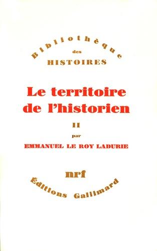 Le Territoire de l'historien Tome  2. Le Territoire de l'historien
