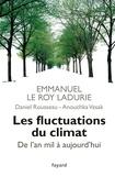 Emmanuel Le Roy Ladurie - Les fluctuations du climat - De l'an mil à nos jours.