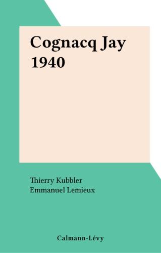 Emmanuel Lemieux et Thierry Kubler - Cognacq Jay 1940.